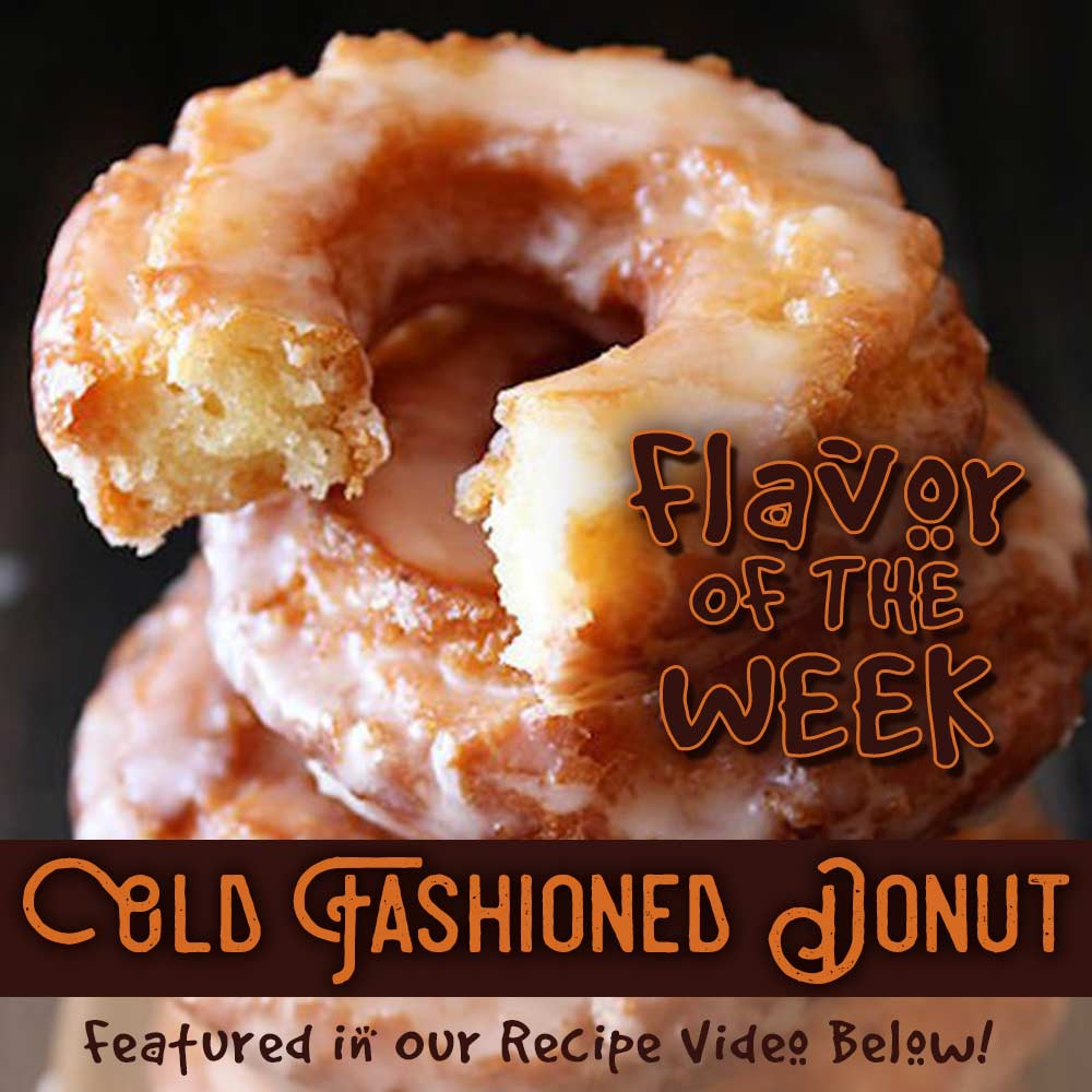 Flavor of the week - Old Fashioned Donut